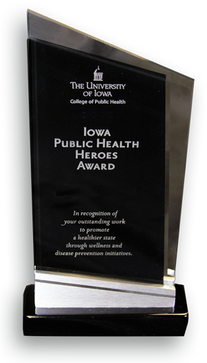 Photo of 2013 Iowa Public Health Heroes Award trophy.