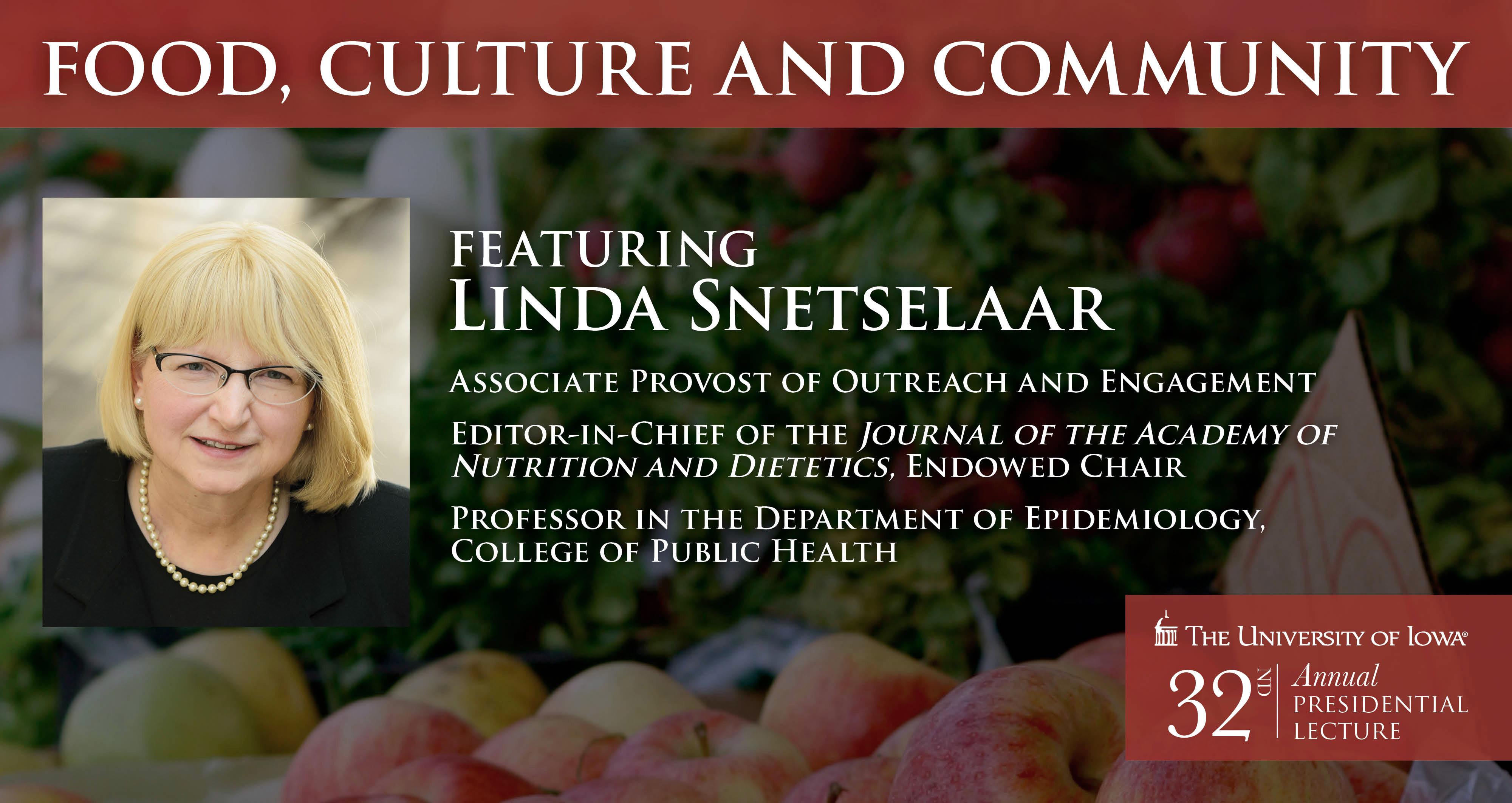 Linda Snetselaar Presidential Lecture