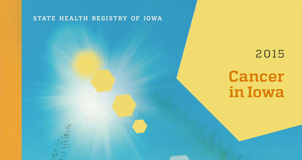 Cancer in Iowa 2015 report cover