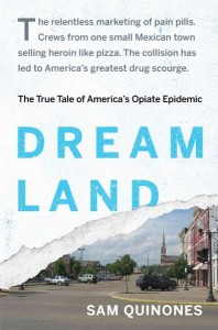 Cover of the book Dreamland by Sam Quinones