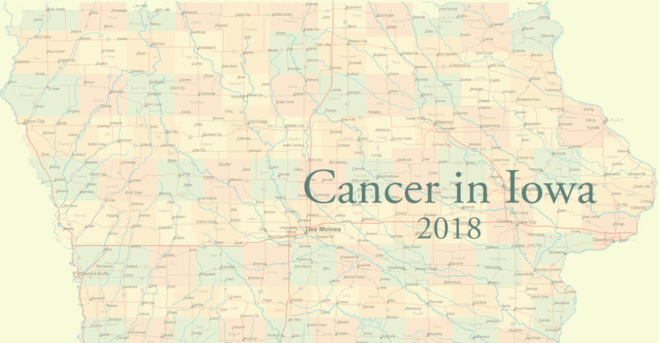 Cancer in Iowa 2018 graphic