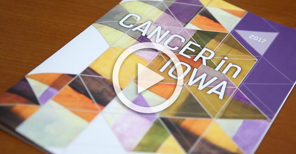 Cancer in Iowa 2017 report