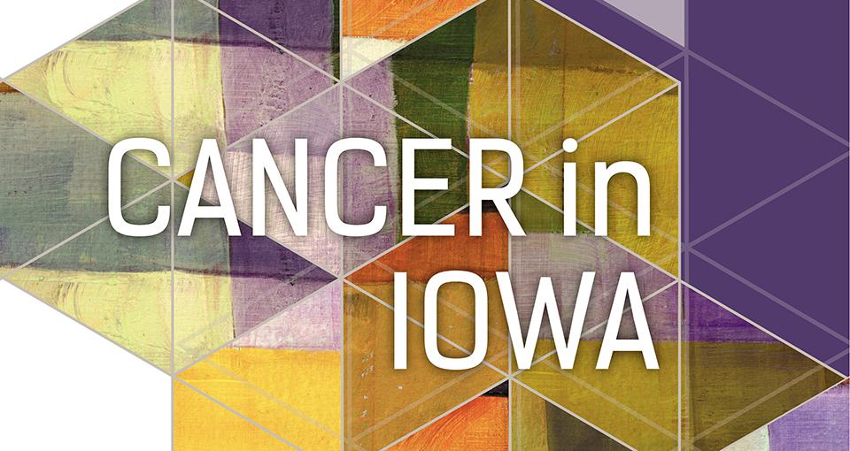 Cancer in Iowa 2017 slider