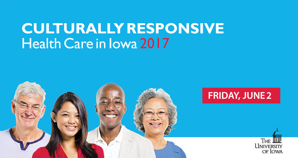 Culturally Responsive Health Care conference June 2, 2017