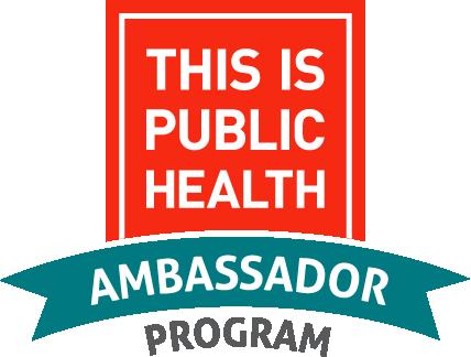 This Is Public Health Ambassador program logo