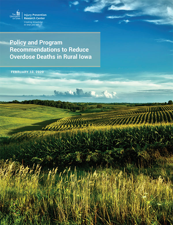 Policy and Program Recommendations to Reduce Overdose Deaths in Rural Iowa report cover