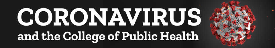Coronavirus and the College of Public Health