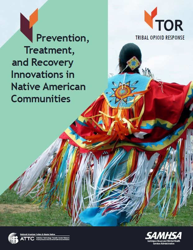 cover of Prevention, Treatment, and Recovery Innovations in Native American Communities.